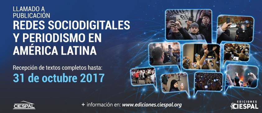 Ediciones CIESPAL abre convocatoria: Redes sociodigitales y periodismo en América Latina