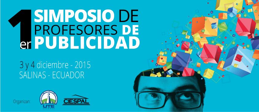 Primer Simposio ecuatoriano de profesores de Publicidad