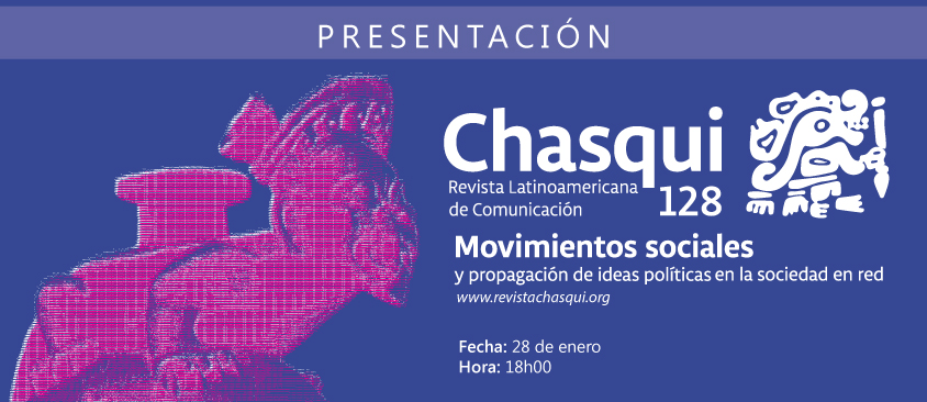 Presentación de edición N°128 de Chasqui, Revista Latinoamericana de Comunicación