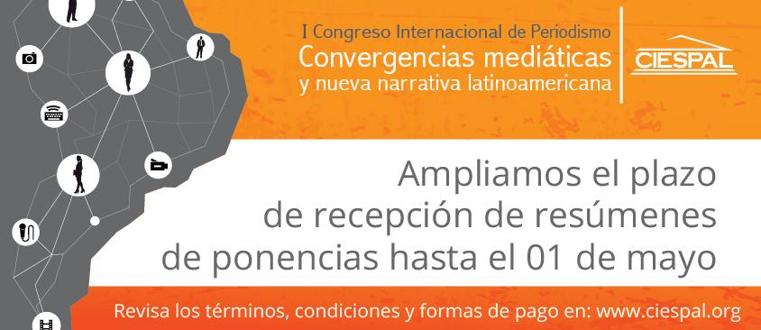 Nuevo plazo para presentar resúmenes al Primer Congreso Internacional de Periodismo