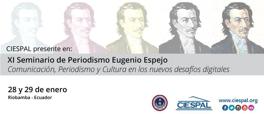 CIESPAL presente en el XI Seminario de Periodismo Eugenio Espejo en Riobamba