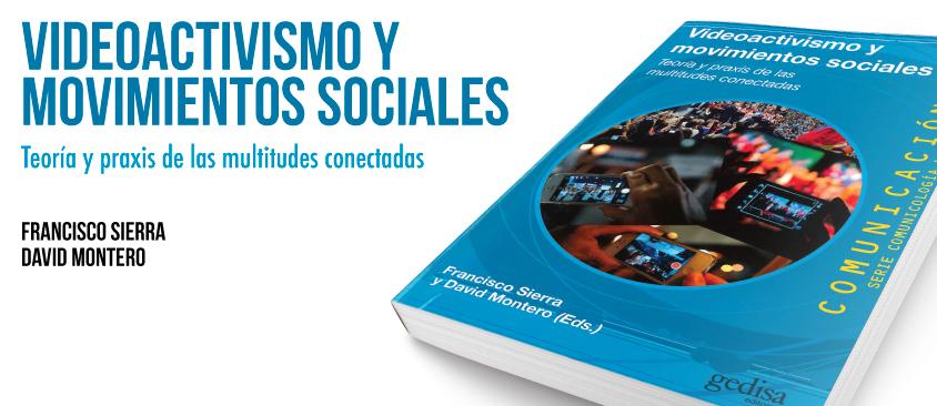 """Presentación del libro """"Videoactivismo y movimientos sociales"""", en España"""