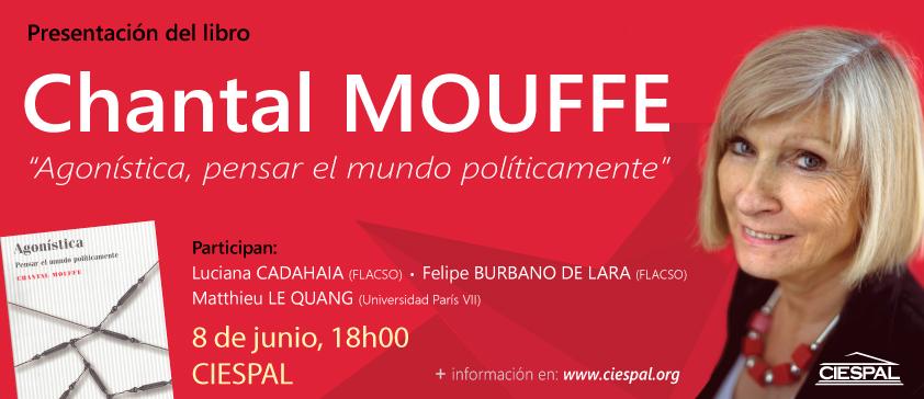 """Agonística, pensar el mundo políticamente"" de Chantal MOUFFE"
