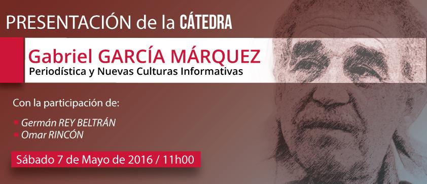 """Congreso Internacional de Periodismo finalizará con la presentación de la Cátedra """"Gabriel García Márquez"""""""