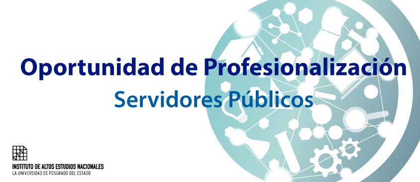 Comisión de servicios con remuneración para los servidores públicos que realicen estudios en el IAEN