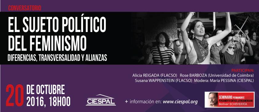 """Conversatorio """"El sujeto político del feminismo: diferencias, transversalidad de las luchas y alianzas políticas"""""""
