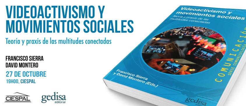 """Presentación del libro """"Videoactivismo y movimientos sociales"""""""