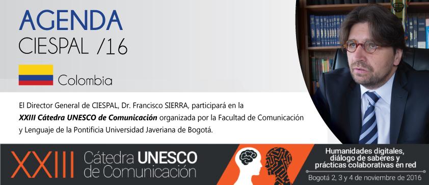 Colombia │ Director General participará en la XXIII Cátedra UNESCO de Comunicación