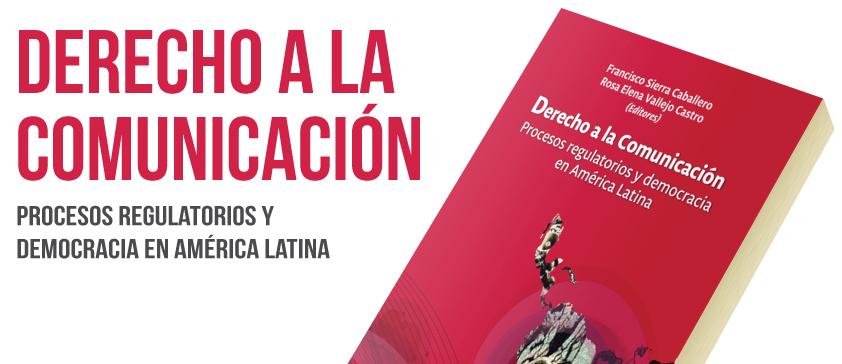 Derecho a la comunicación, nuevo libro de Ediciones CIESPAL se presentó ayer
