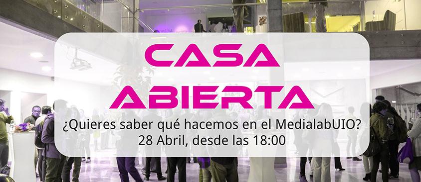 Casa Abierta en Medialab UIO de CIESPAL
