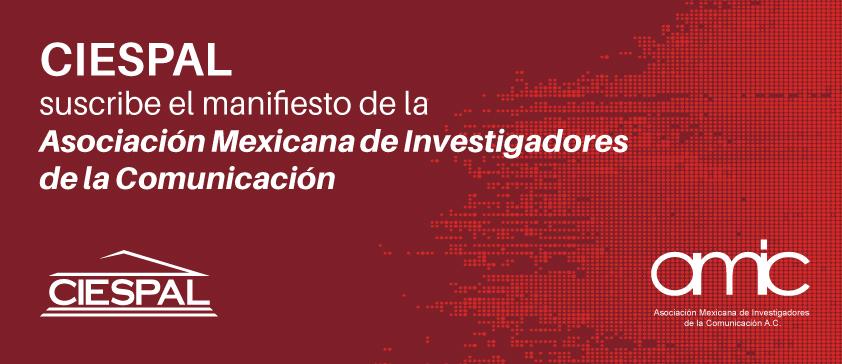 CIESPAL suscribe el manifiesto de la Asociación Mexicana de Investigadores de la Comunicación