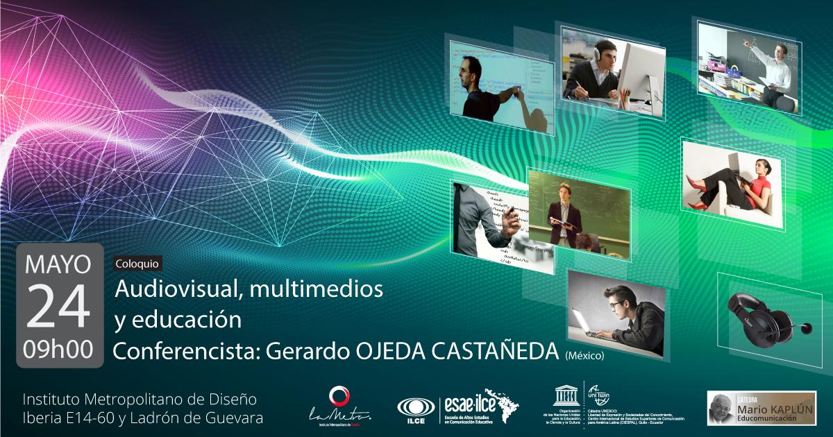 Coloquio de Audiovisual, multimedios y educación