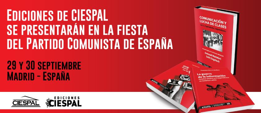 Ediciones de CIESPAL se presentarán en la fiesta del Partido Comunista de España