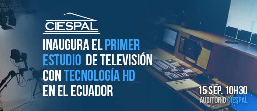CIESPAL inaugura estudio de televisión y aulas con tecnología HD para formación de comunicadores