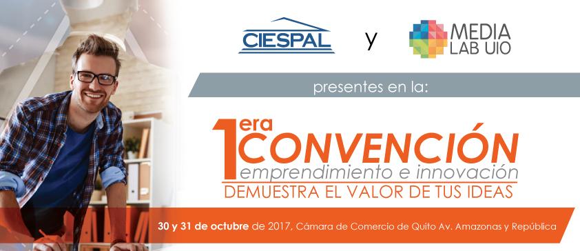 CIESPAL y MedialabUIO participan en la I Convención de Emprendimiento e Innovación de Quito