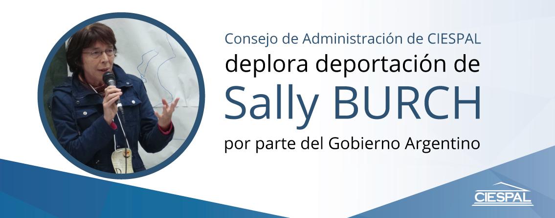 Consejo de Administración de CIESPAL deplora deportación de Sally BURCH por parte del Gobierno argentino