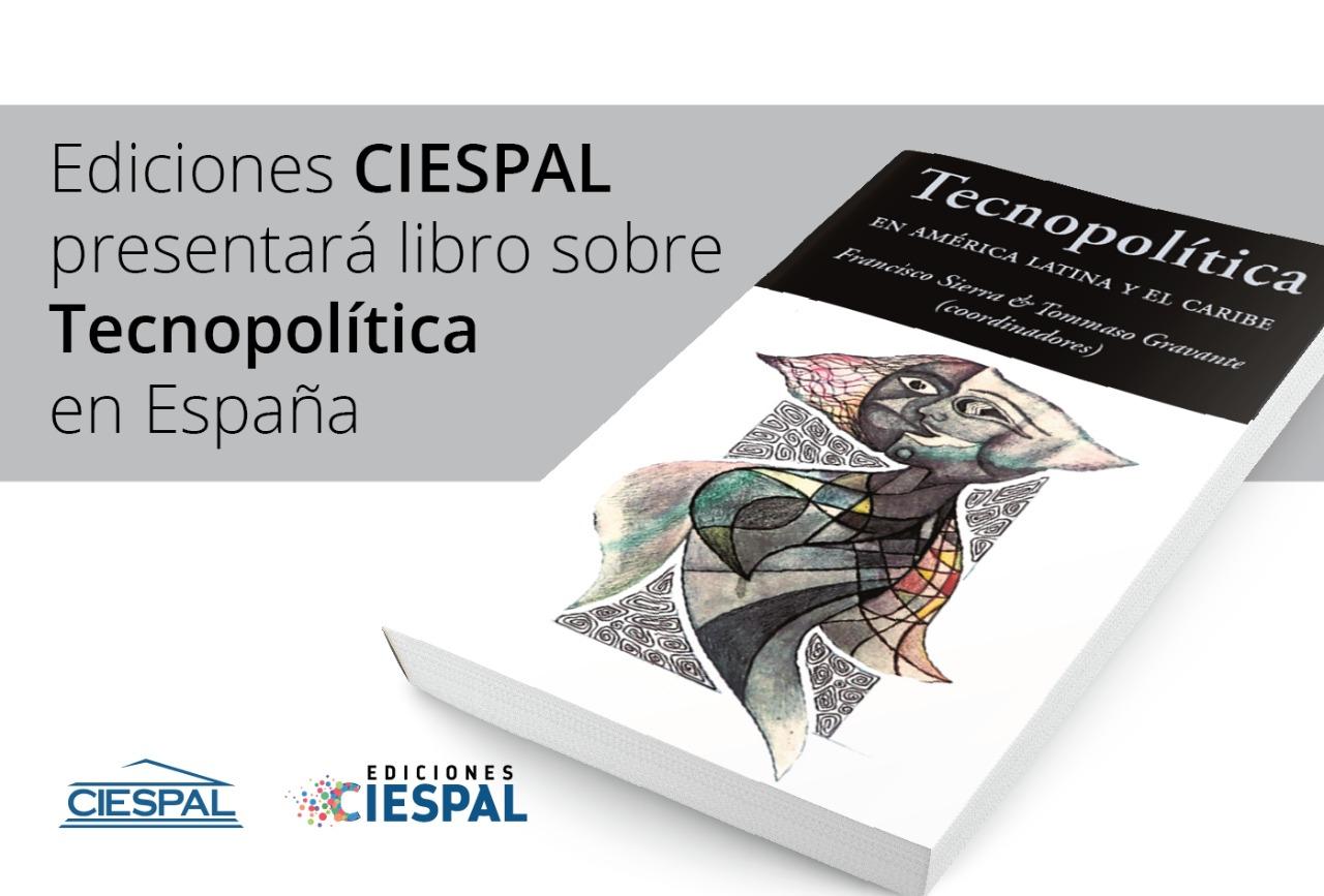 Ediciones CIESPAL presentará libro sobre Tecnopolítica en España
