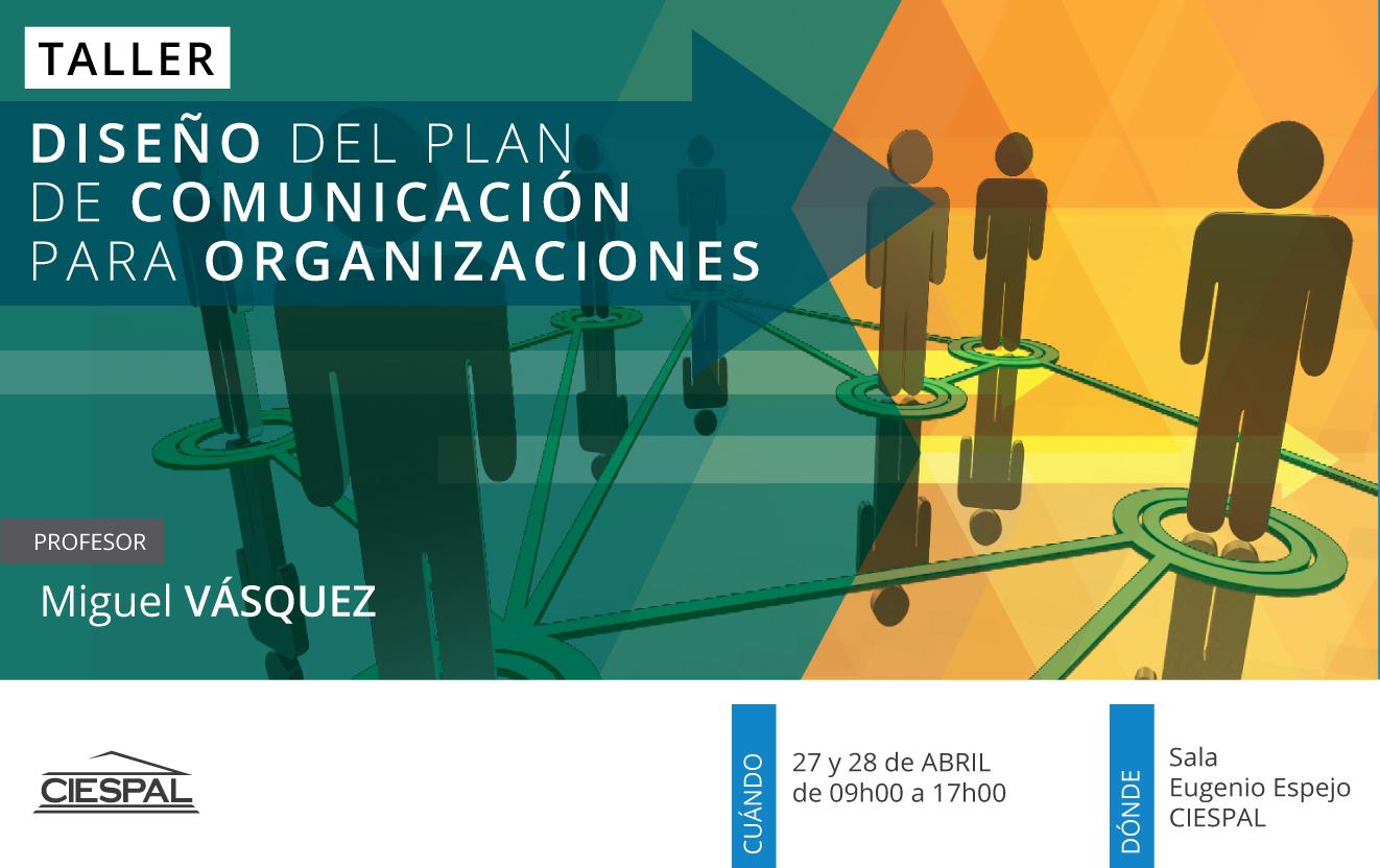 Taller de Diseño del plan de comunicación estratégico para  instituciones y organizaciones