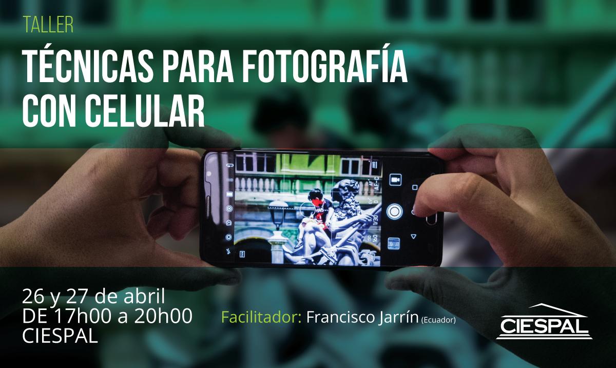 Taller de  Técnicas para fotografía con celular