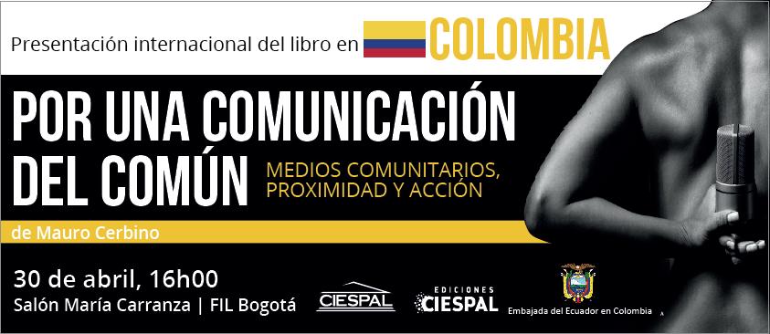 """""""Por una comunicación del común. Medios comunitarios, proximidad y acción"""" se presentará en la FILBO"""