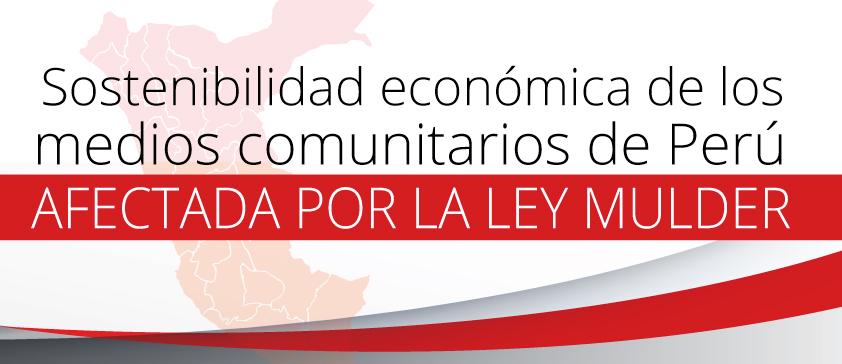 """Sostenibilidad económica de los medios comunitarios de Perú afectada por la """"Ley Mulder"""""""