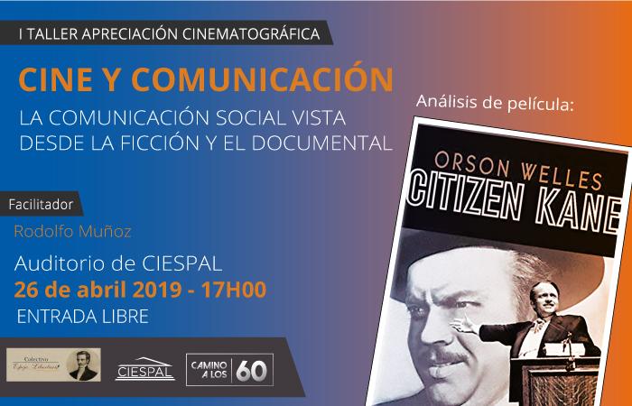 I TALLER DE APRECIACIÓN CINEMATOGRÁFICA. CINE Y COMUNICACIÓN @ CIESPAL Av. Diego de AlmagroN32-133 y Andrade Marín