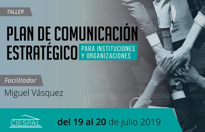 Diseño del plan de comunicación estratégico para  instituciones y organizaciones