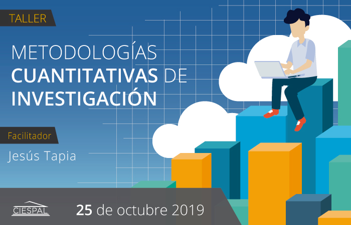 Metodologías  cuantitativas  de  investigación @ CIESPAL Diego de Almagro N32-133 y Andrade Marín