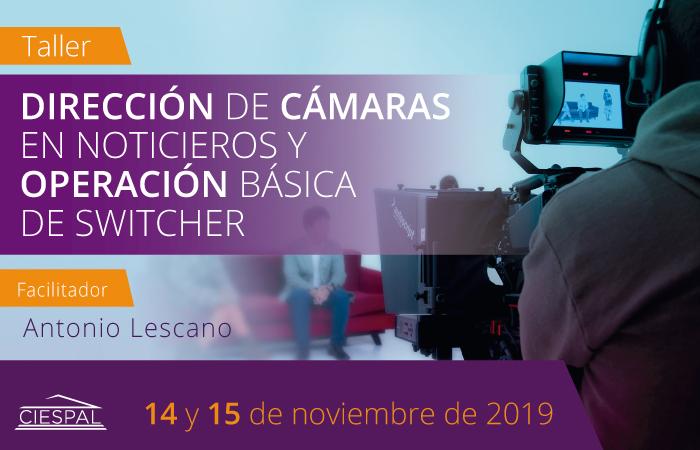 Taller Dirección de cámaras en noticieros y operación básica de switcher @ Av. Diego de Almagro N32-133 y Andrade Marín