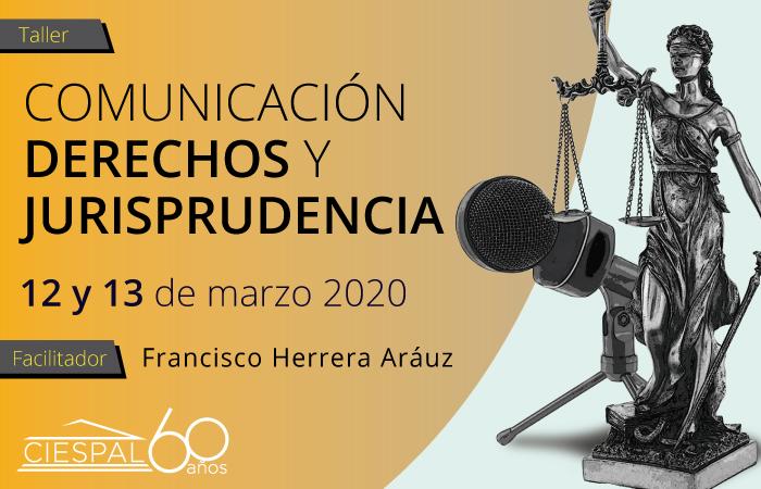 Taller Comunicación, derechos y jurisprudencia