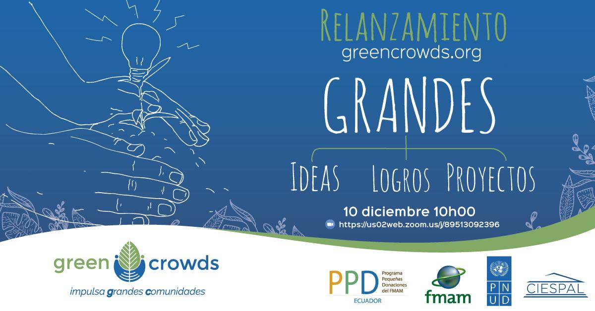 Relanzamiento de Greencrowds.org, la primera plataforma de crowdfunding social del Ecuador