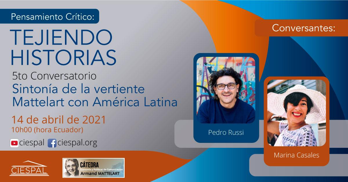 Conversatorios corriente Mattelart | Sintonía de la vertiente Mattelart con América Latina
