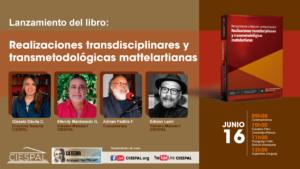 """Lanzamiento del libro:  """"Pensamiento crítico en comunicación: Realizaciones transdisciplinares y transmetodológicas mattelartianas"""""""