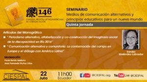 Quinta Jornada   Seminario: Medios de comunicación alternativos y principios educativos para un nuevo mundo