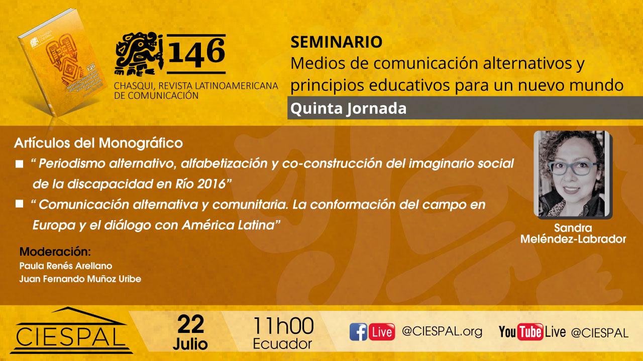 Quinta Jornada | Seminario: Medios de comunicación alternativos y principios educativos para un nuevo mundo