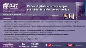 Primera jornada (evento en portugués) | Redes digitales como espejos sociotécnicos de Iberoamérica